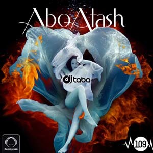 Download and Listen to Latest Mixes by DJ Taba | Abo Atash Dance Mixes