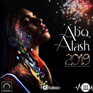 Abo Atash 111 (NYE 2019 Mix)